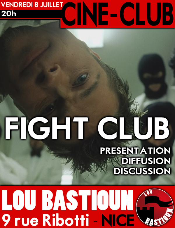 Fight Club - Juillet